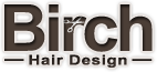 Birch Hair Design